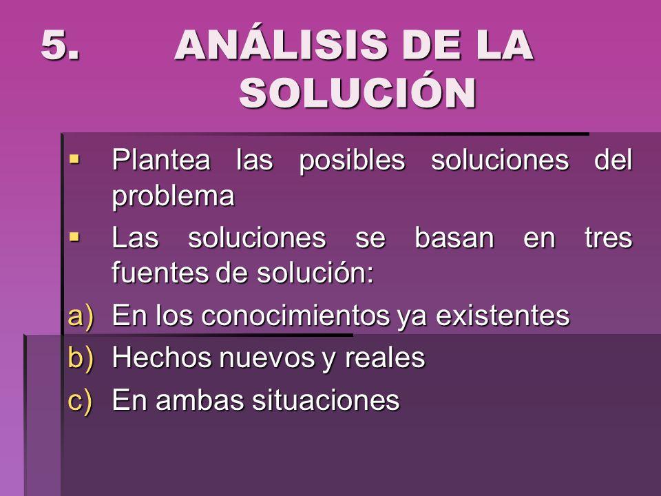 5. ANÁLISIS DE LA SOLUCIÓN