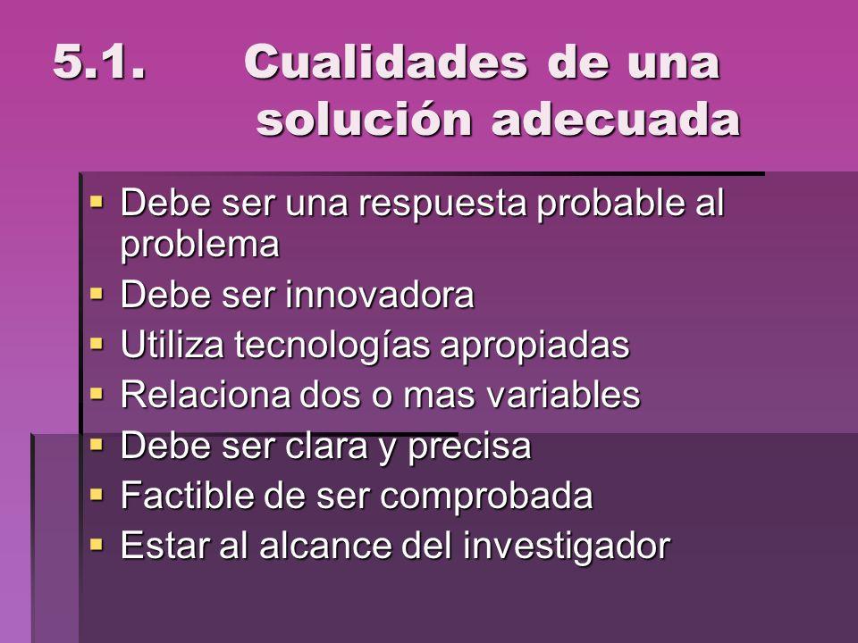 5.1. Cualidades de una solución adecuada