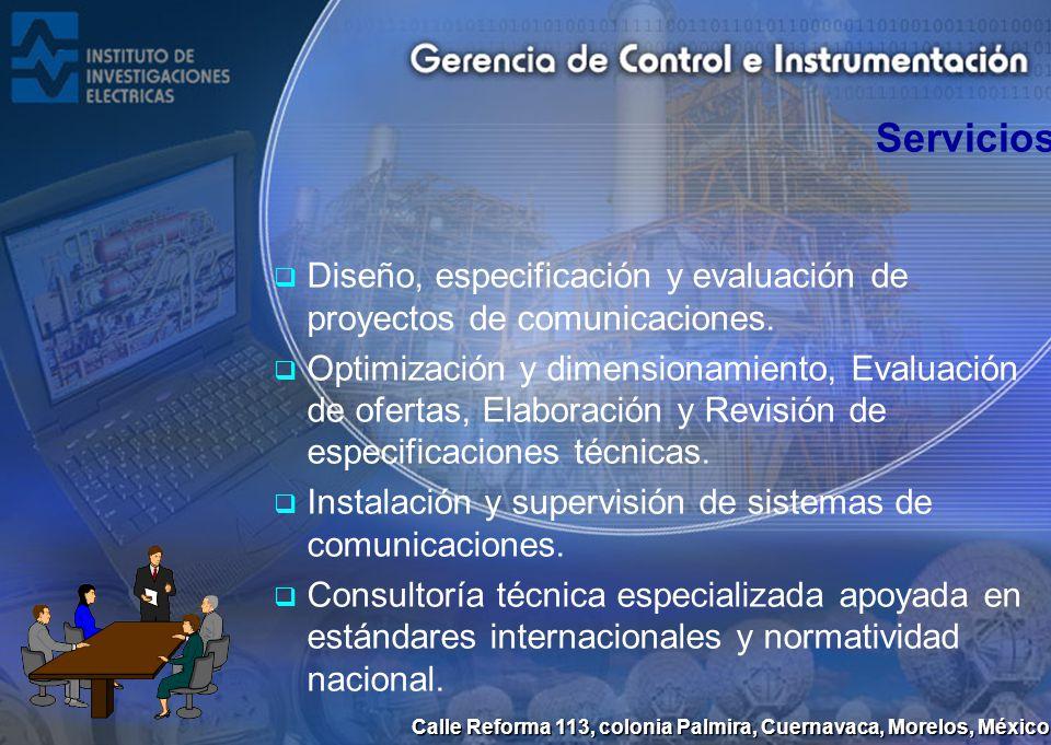 Servicios Diseño, especificación y evaluación de proyectos de comunicaciones.