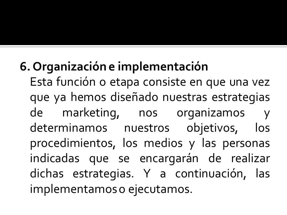 6. Organización e implementación