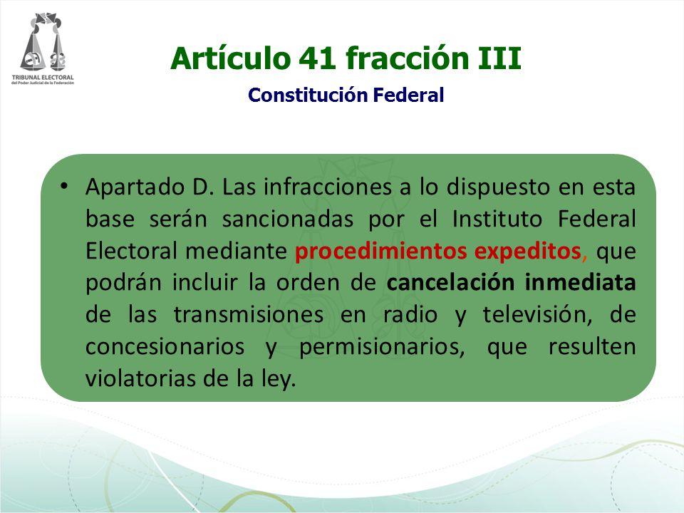Artículo 41 fracción III Constitución Federal