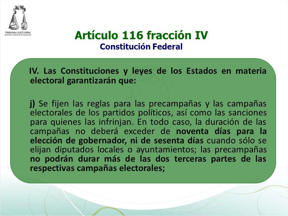 Artículo 116 fracción IV Constitución Federal