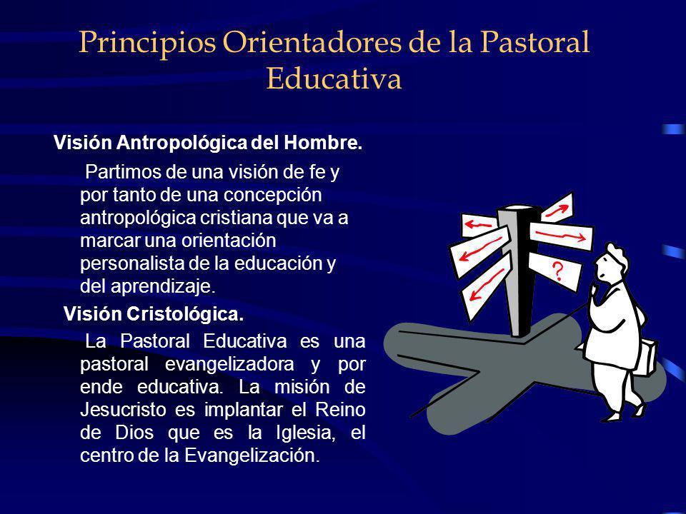 Principios Orientadores de la Pastoral Educativa