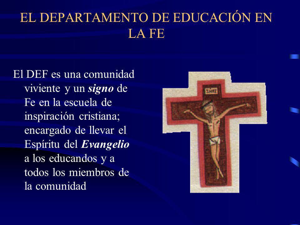 EL DEPARTAMENTO DE EDUCACIÓN EN LA FE
