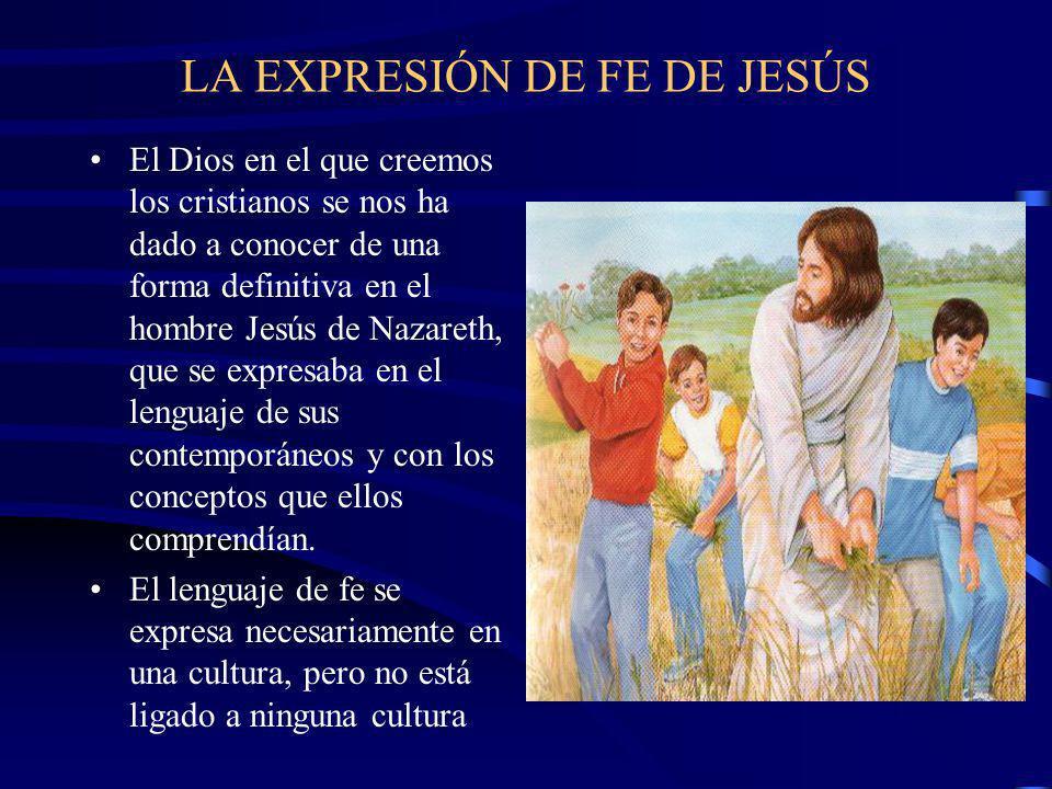LA EXPRESIÓN DE FE DE JESÚS