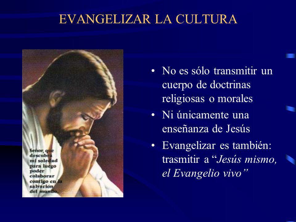 EVANGELIZAR LA CULTURA