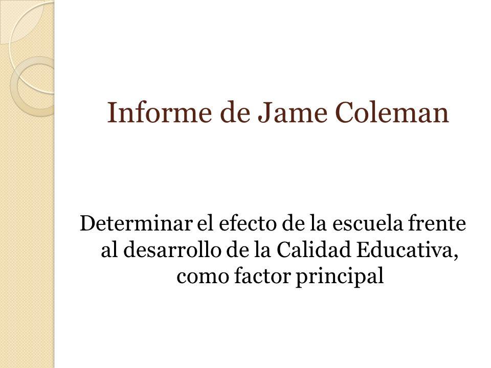Informe de Jame Coleman