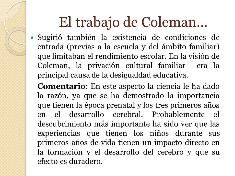 El trabajo de Coleman…