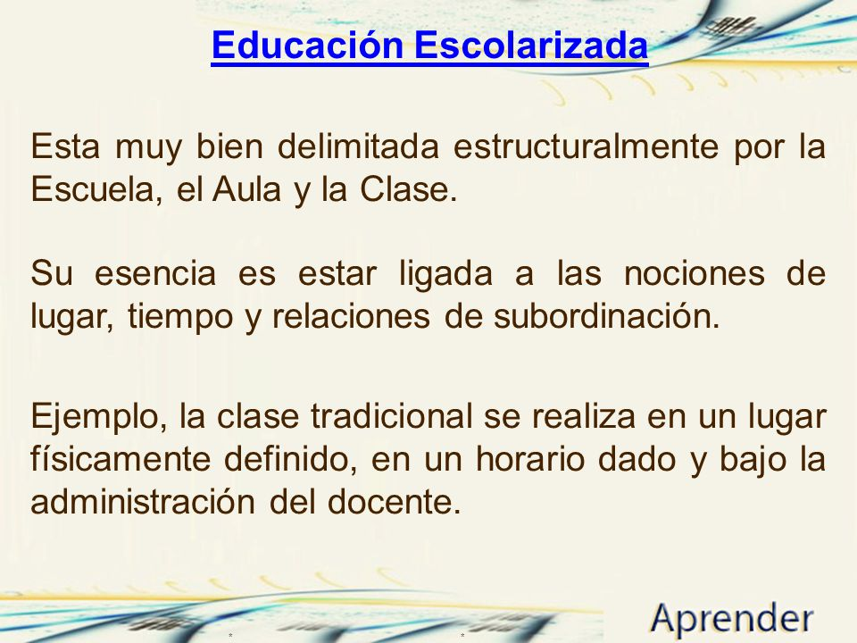 Educación Escolarizada