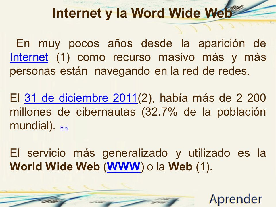 Internet y la Word Wide Web