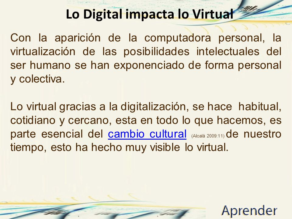 Lo Digital impacta lo Virtual