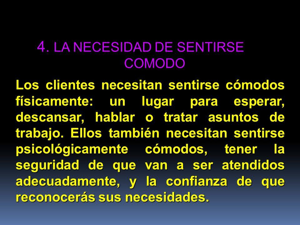 4. LA NECESIDAD DE SENTIRSE COMODO