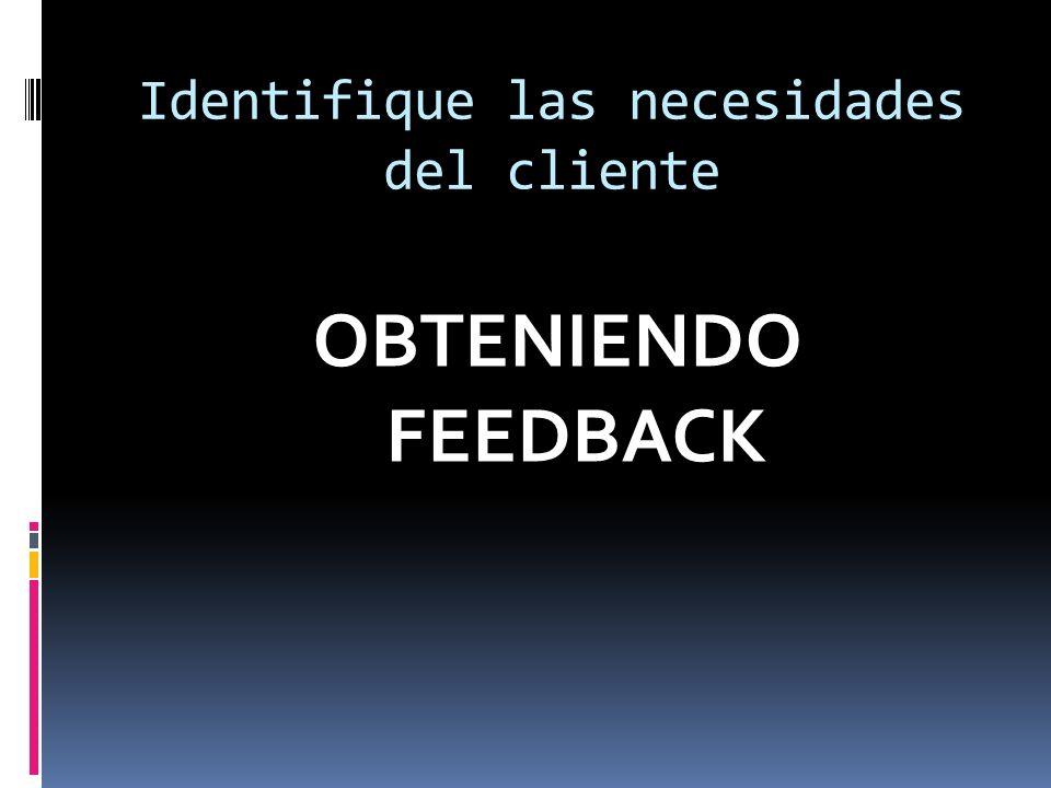Identifique las necesidades del cliente