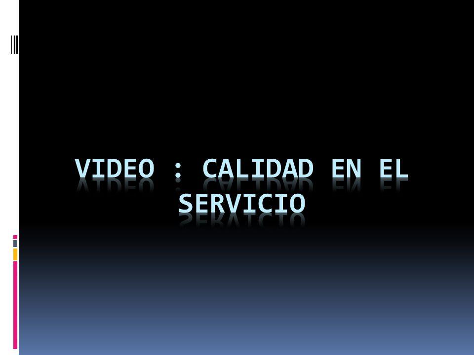 Video : calidad en el servicio