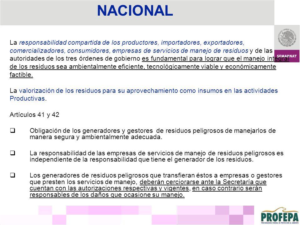 NACIONAL La responsabilidad compartida de los productores, importadores, exportadores,