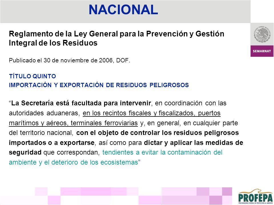 NACIONAL Reglamento de la Ley General para la Prevención y Gestión