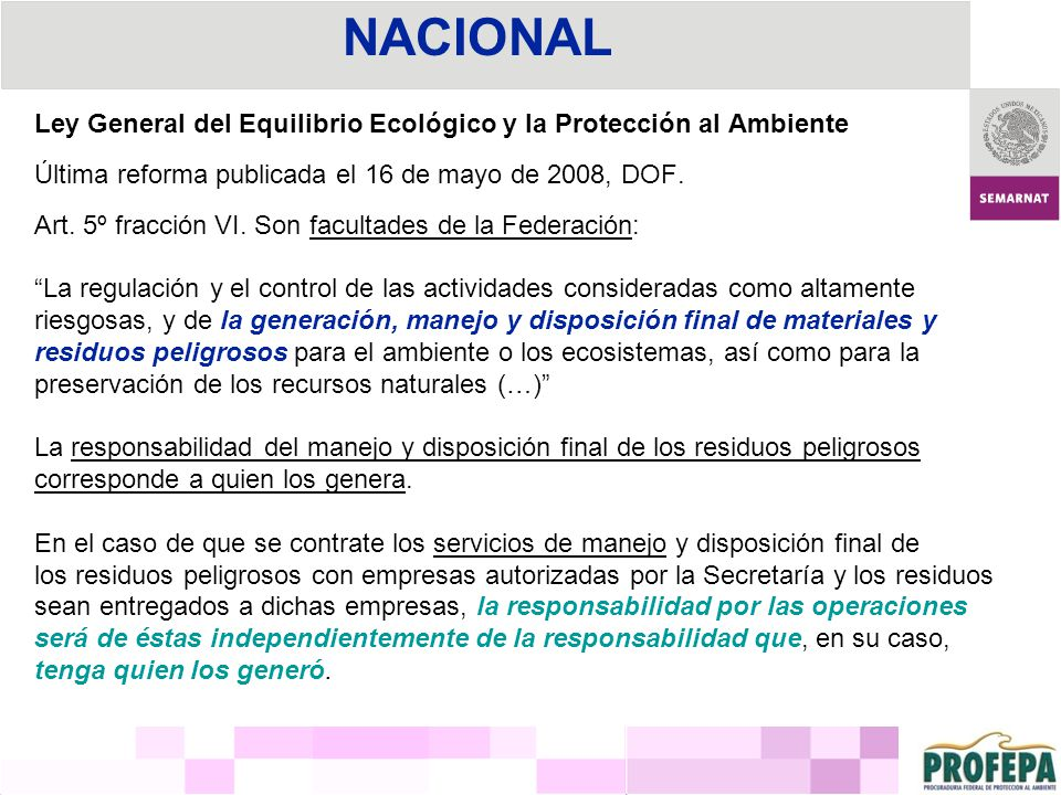 NACIONAL Ley General del Equilibrio Ecológico y la Protección al Ambiente. Última reforma publicada el 16 de mayo de 2008, DOF.