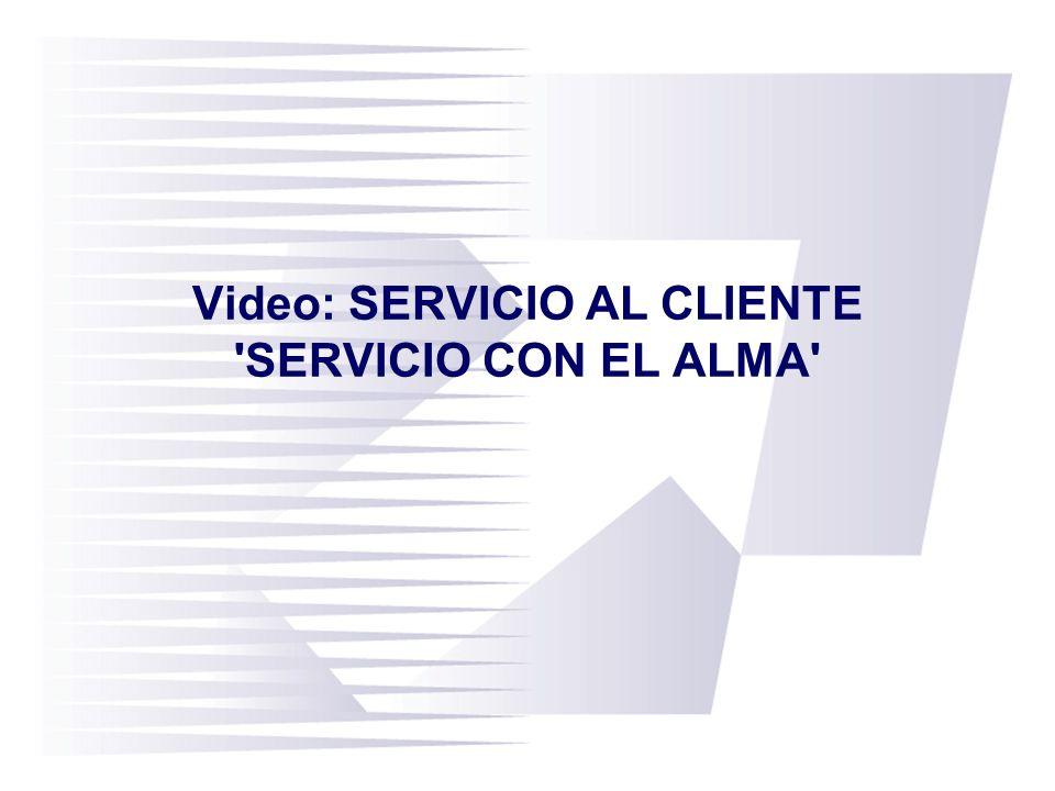 Video: SERVICIO AL CLIENTE SERVICIO CON EL ALMA