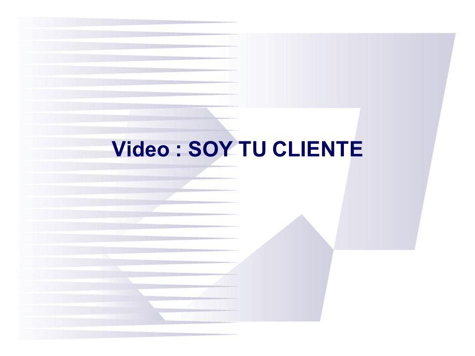 Video : SOY TU CLIENTE