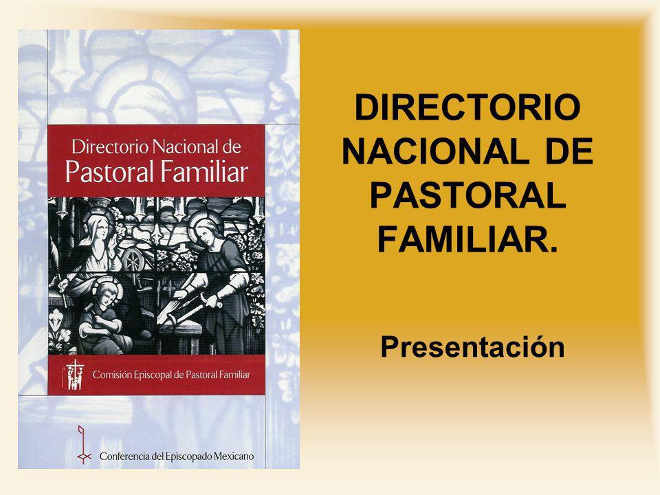 DIRECTORIO NACIONAL DE PASTORAL FAMILIAR.