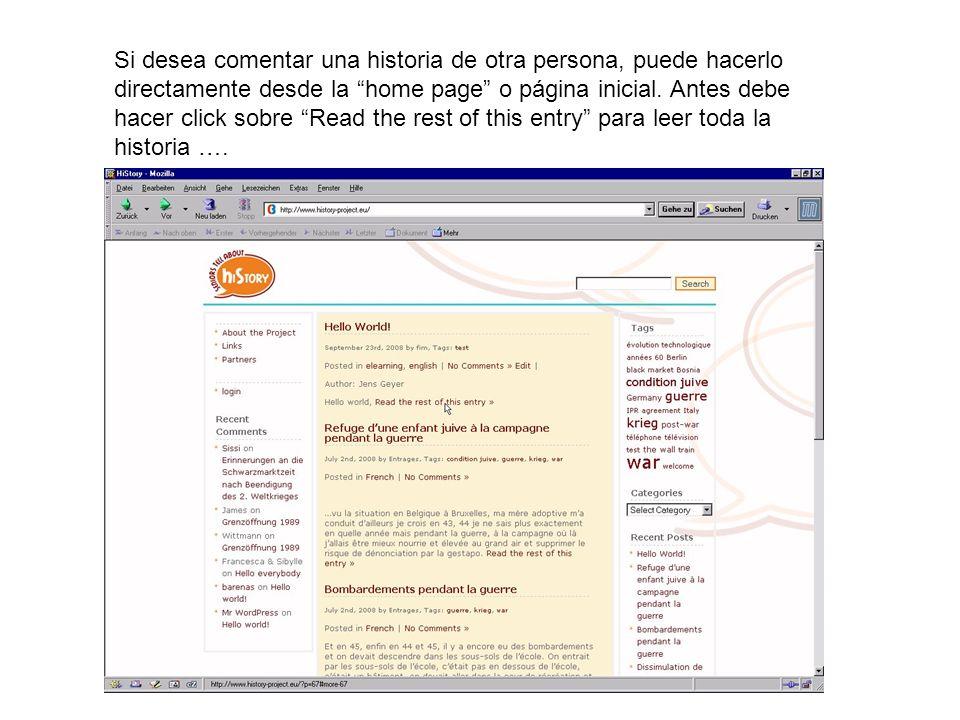 Si desea comentar una historia de otra persona, puede hacerlo directamente desde la home page o página inicial.