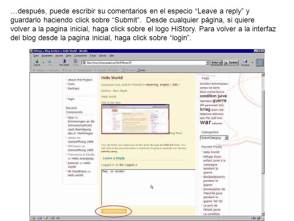 …después, puede escribir su comentarios en el especio Leave a reply y guardarlo haciendo click sobre Submit .