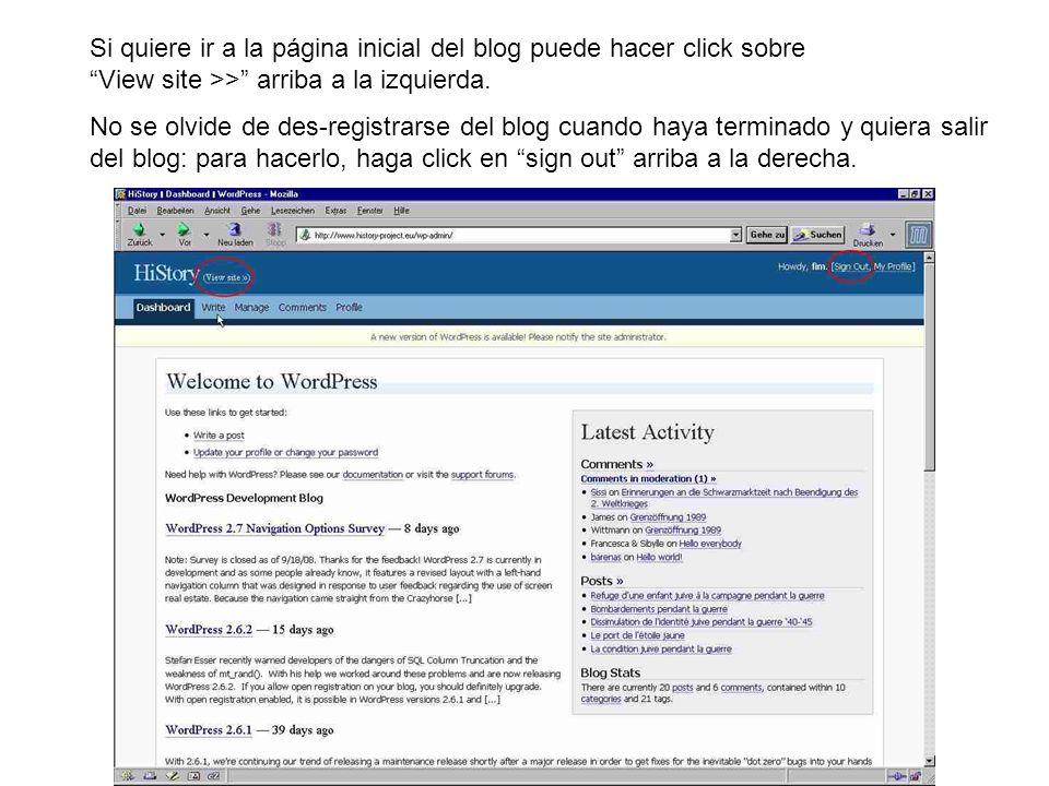 Si quiere ir a la página inicial del blog puede hacer click sobre View site >> arriba a la izquierda.