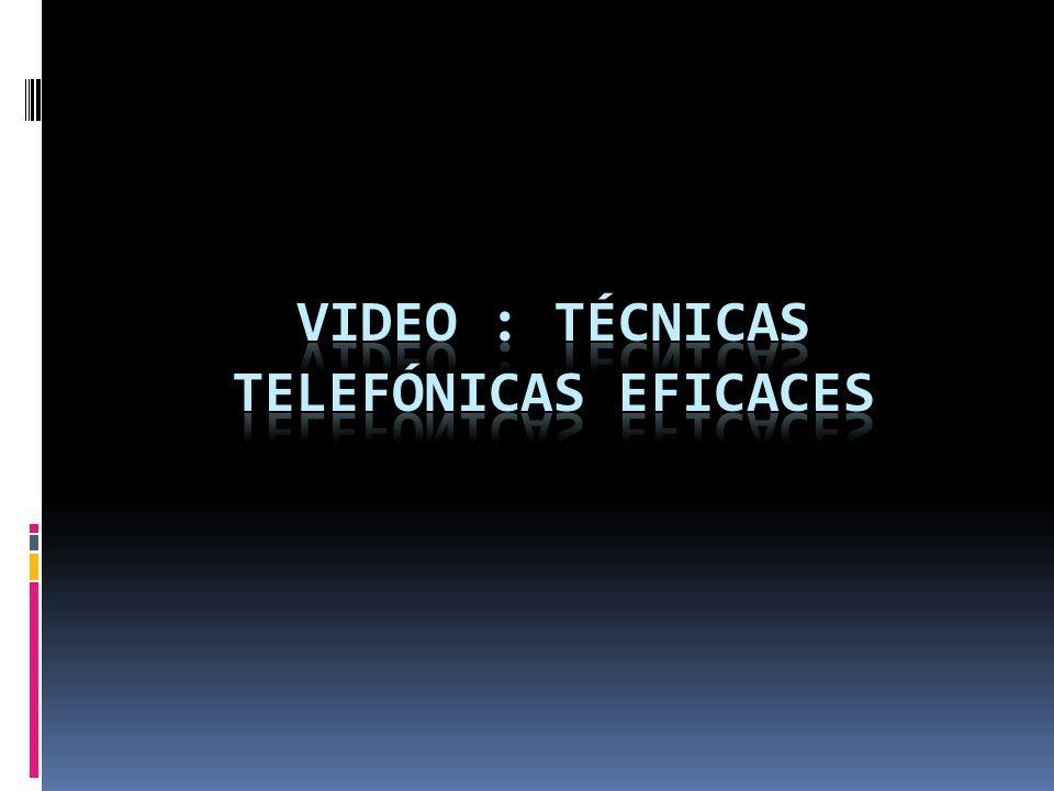 Video : técnicas telefónicas eficaces