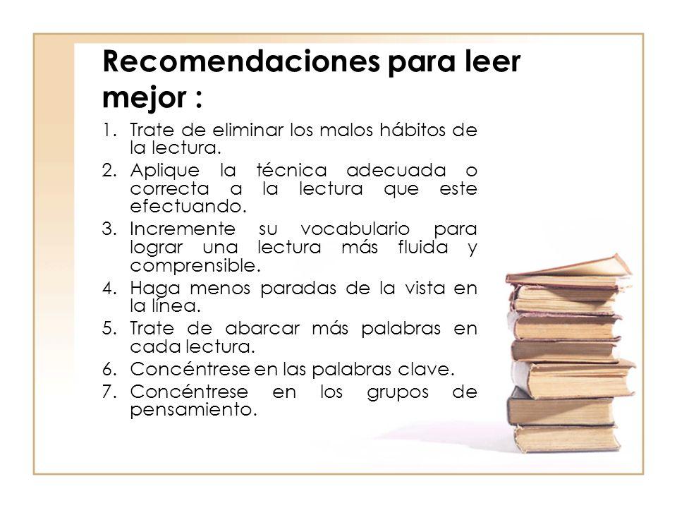 Recomendaciones para leer mejor :