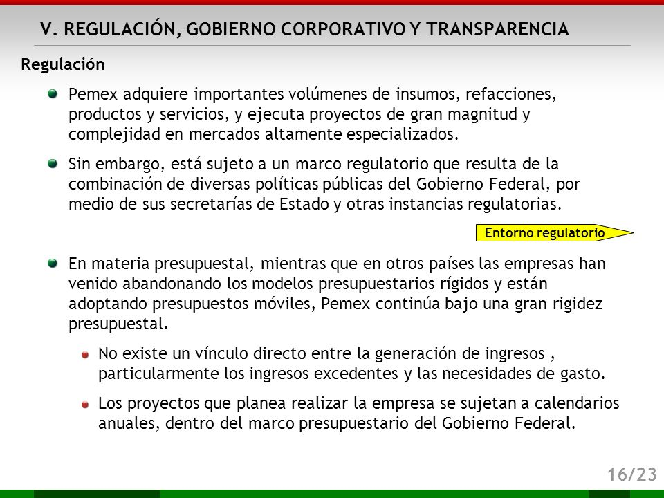 V. REGULACIÓN, GOBIERNO CORPORATIVO Y TRANSPARENCIA
