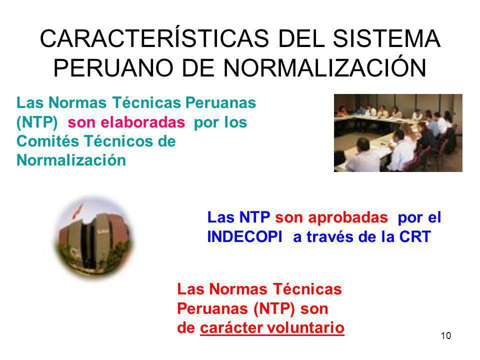CARACTERÍSTICAS DEL SISTEMA PERUANO DE NORMALIZACIÓN