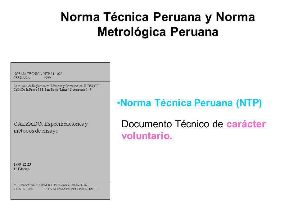 Norma Técnica Peruana y Norma Metrológica Peruana