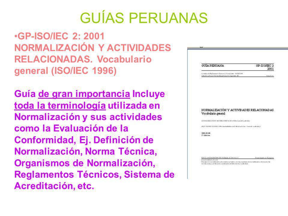 GUÍAS PERUANASGP-ISO/IEC 2: 2001 NORMALIZACIÓN Y ACTIVIDADES RELACIONADAS. Vocabulario general (ISO/IEC 1996)