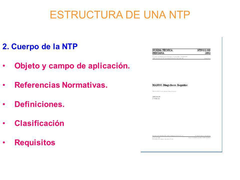 ESTRUCTURA DE UNA NTP 2. Cuerpo de la NTP