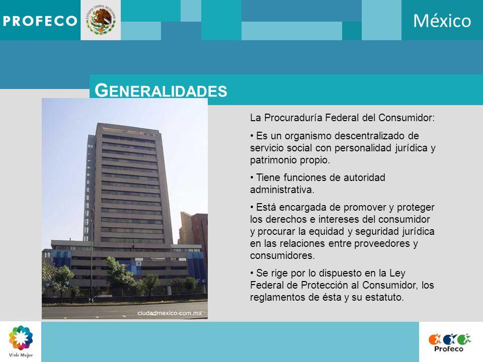México Generalidades La Procuraduría Federal del Consumidor: