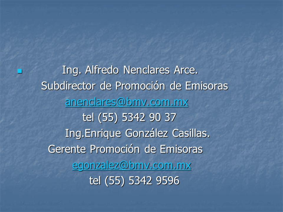 Ing. Alfredo Nenclares Arce.
