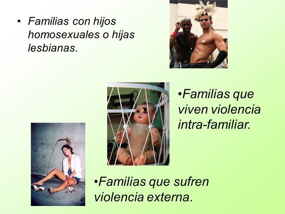 Familias que viven violencia intra-familiar.