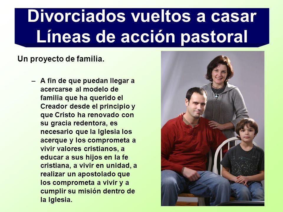 Divorciados vueltos a casar Líneas de acción pastoral