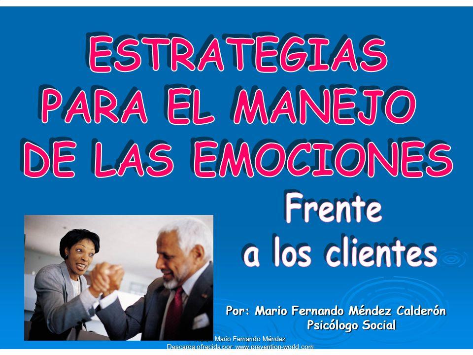ESTRATEGIAS PARA EL MANEJO DE LAS EMOCIONES Frente a los clientes