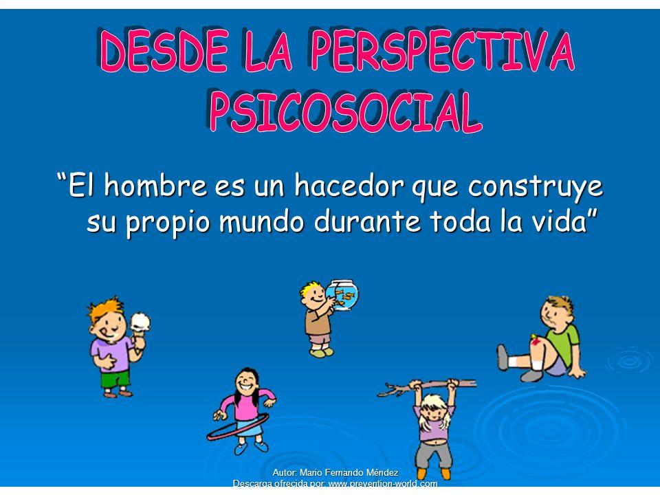 DESDE LA PERSPECTIVA PSICOSOCIAL