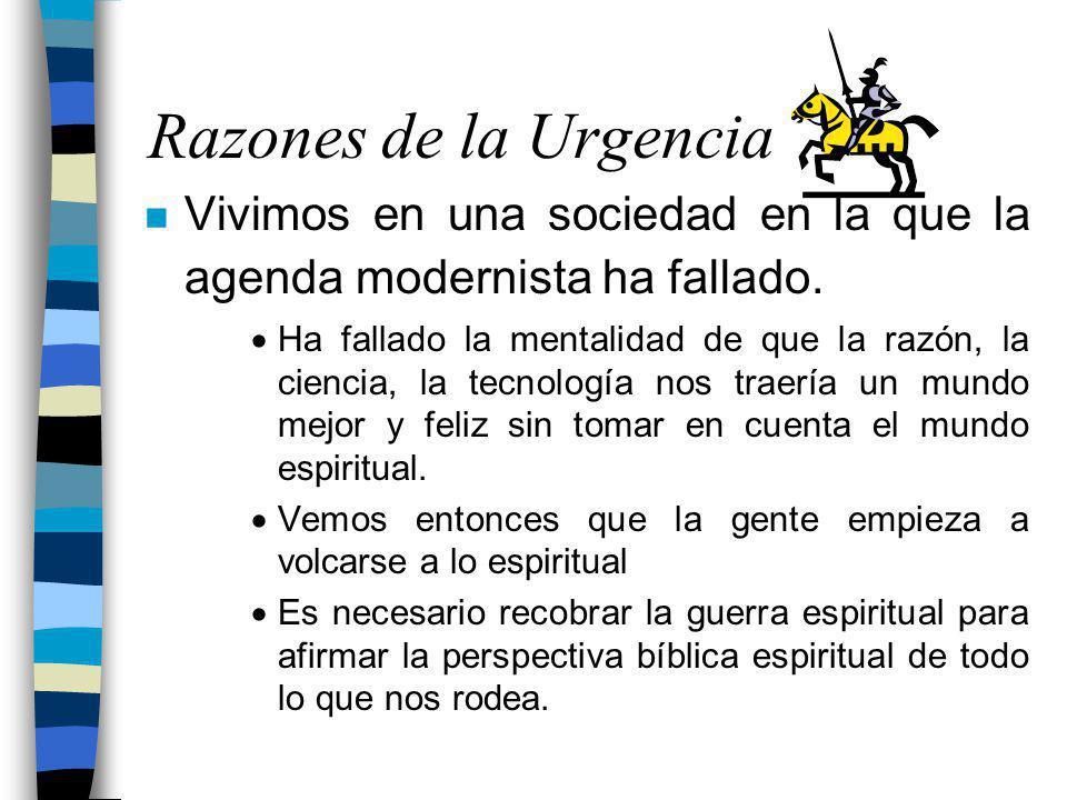 Razones de la Urgencia Vivimos en una sociedad en la que la agenda modernista ha fallado.