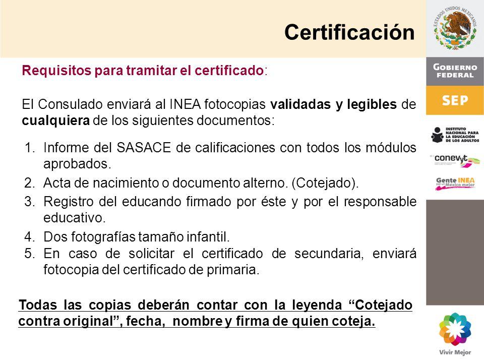 Certificación Requisitos para tramitar el certificado: