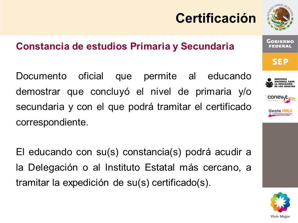 Certificación Constancia de estudios Primaria y Secundaria