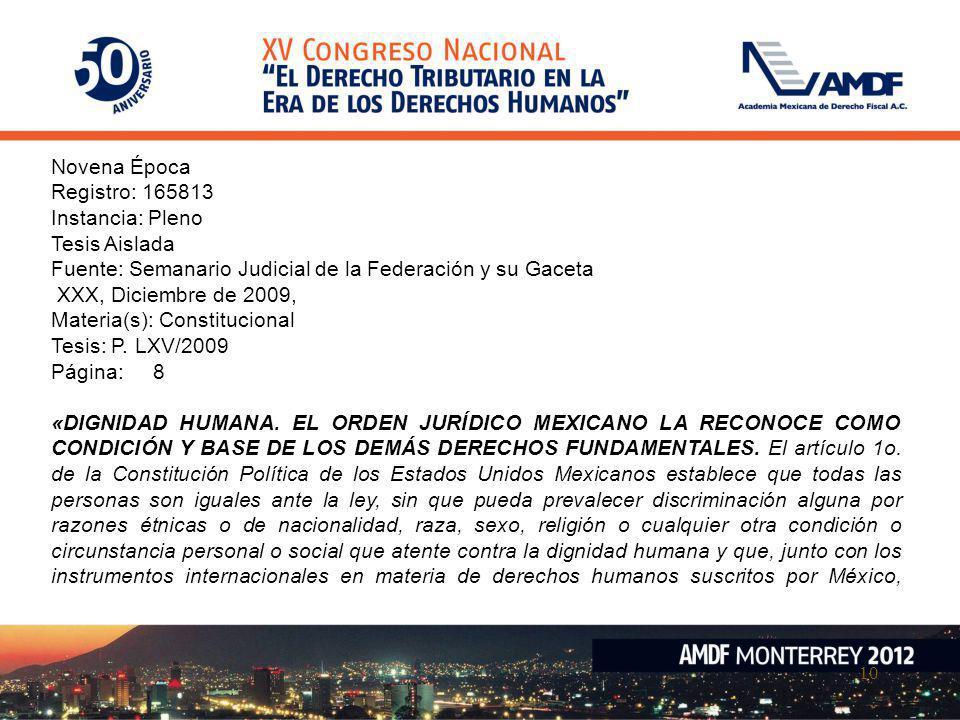 Novena Época Registro: 165813. Instancia: Pleno. Tesis Aislada. Fuente: Semanario Judicial de la Federación y su Gaceta.