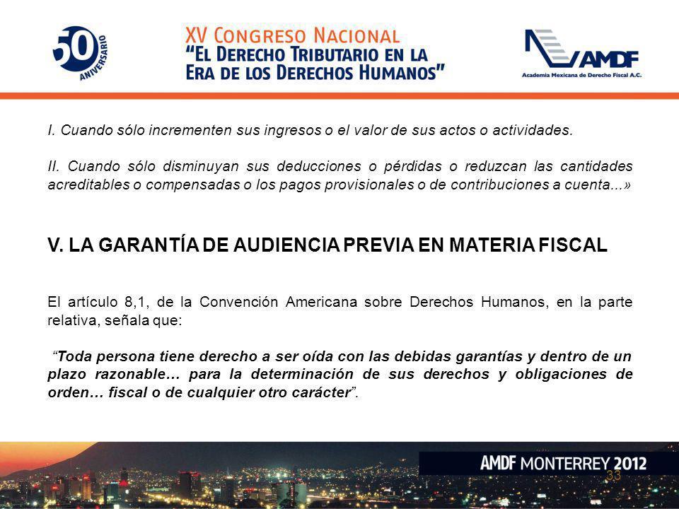 V. LA GARANTÍA DE AUDIENCIA PREVIA EN MATERIA FISCAL