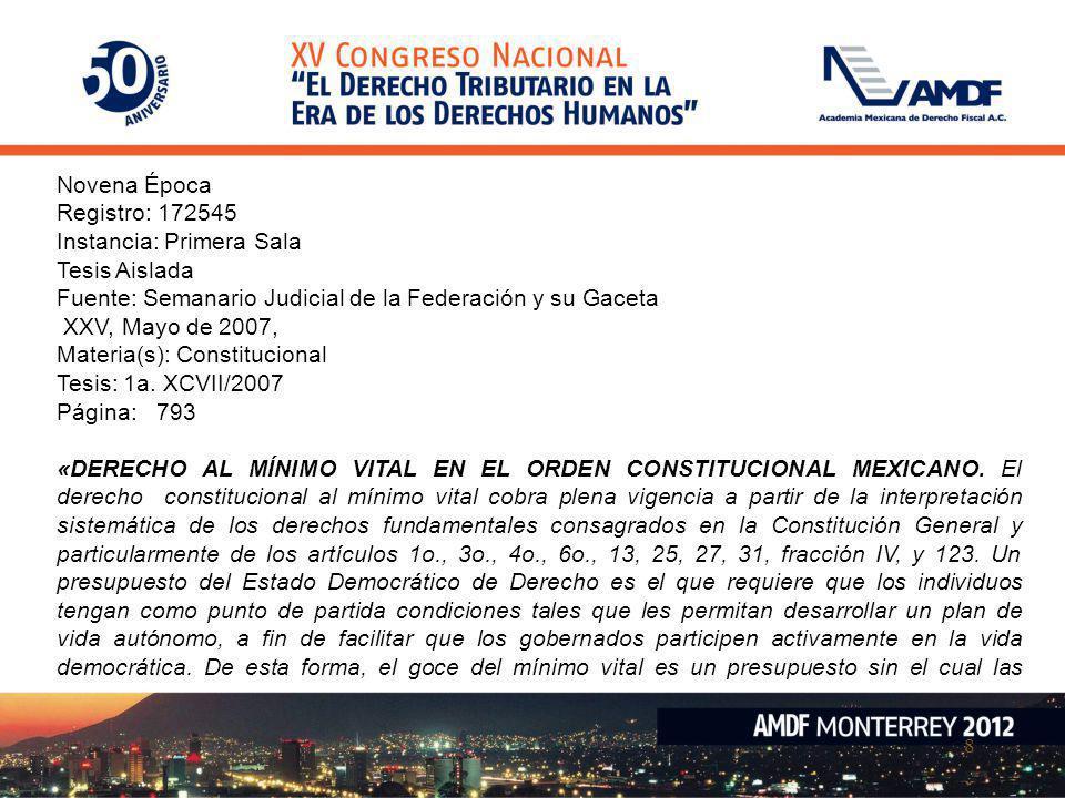 Novena Época Registro: 172545. Instancia: Primera Sala. Tesis Aislada. Fuente: Semanario Judicial de la Federación y su Gaceta.