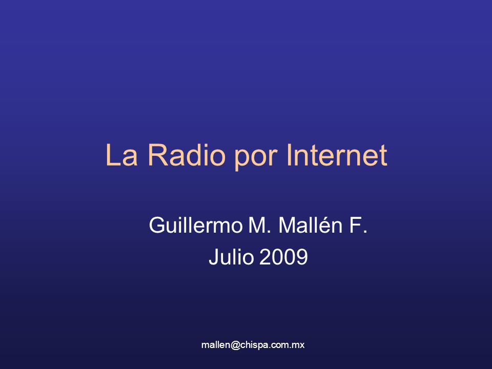 Guillermo M. Mallén F. Julio 2009