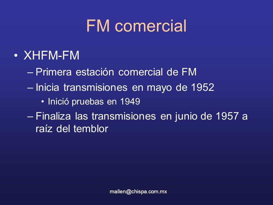 FM comercial XHFM-FM Primera estación comercial de FM