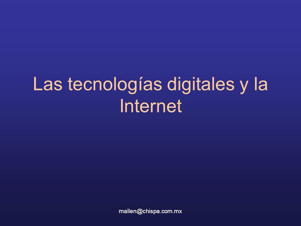 Las tecnologías digitales y la Internet
