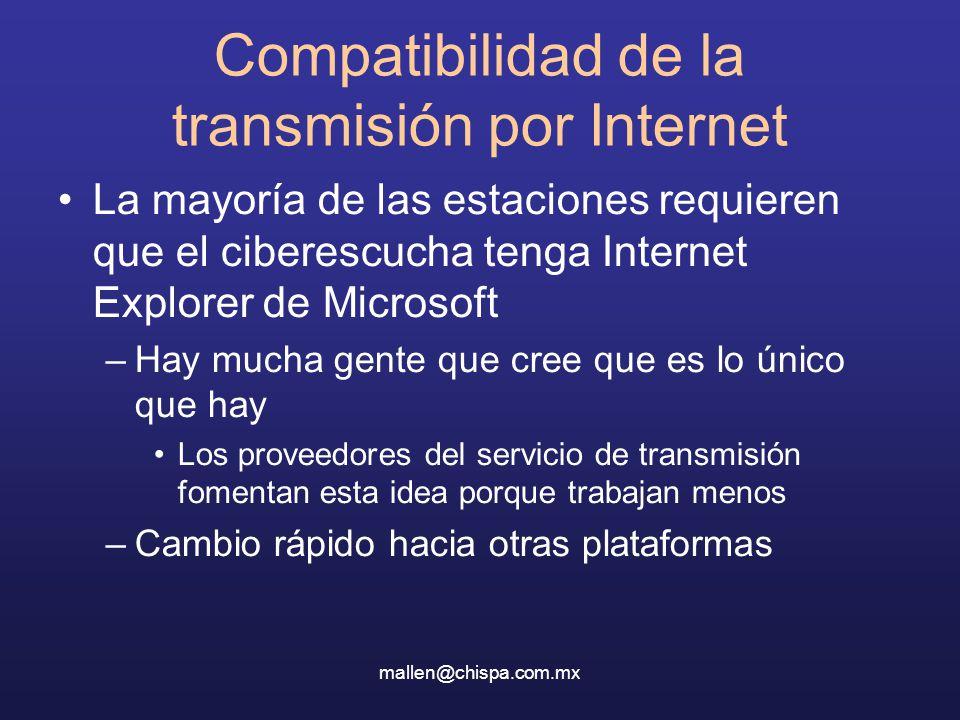 Compatibilidad de la transmisión por Internet